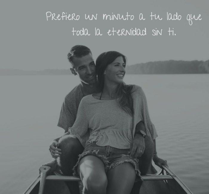 frases de amor - prefiero un minuto a tu lado que toda la eternidad sin ti