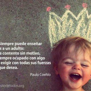 un-niño-siempre-puede-enseñar-tres-cosas-a-un-adulto-a-ponerse-contento-sin-motivo-a-estar-siempre-ocupado-con-algo-y-a-saber-exigir-con-todas-sus-fuerzas-aquello-que-desa
